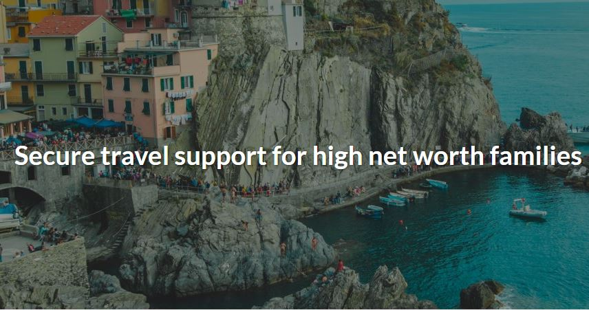Secure travel support for high net worth families